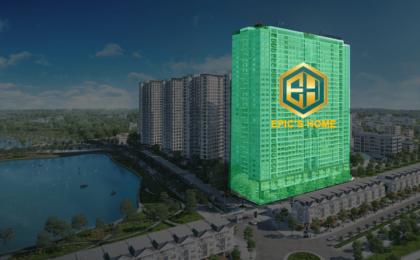 Dự án chung cư EPIC'S HOME Phạm Văn Đồng